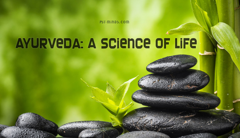 Ayurveda A Science of Life