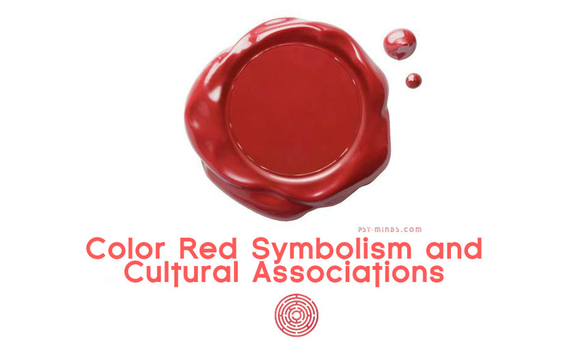 Color Red Symbolism and Cultural Associations