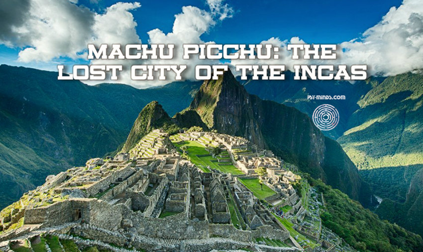 Machu Picchu The Lost City of the Incas 33