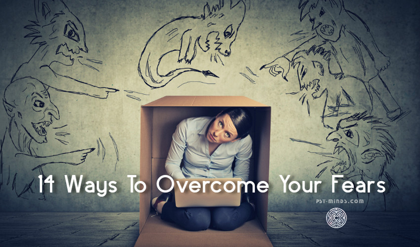 14 Ways To Overcome Your Fears