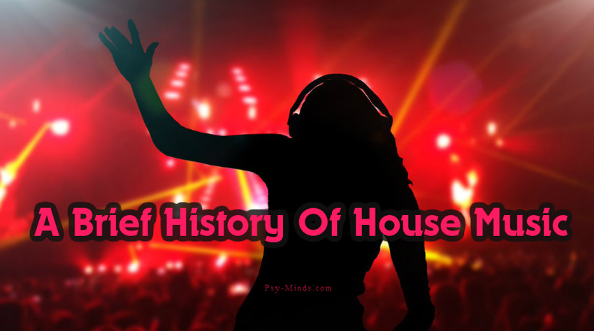 A Brief History Of House Music
