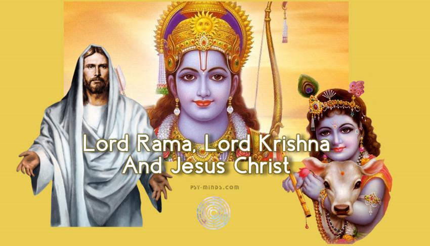 Lord Rama, Lord Krishna And Jesus Christ ~ Psy Minds
