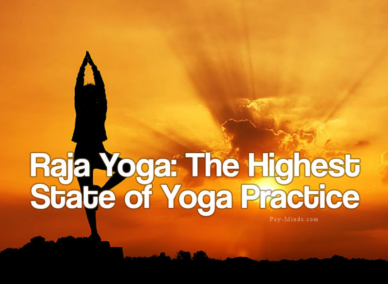 Raja Yoga The Highest State of Yoga Practice