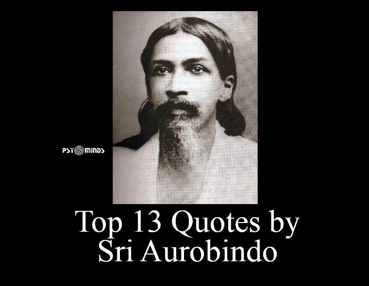 Top 13 Quotes by Sri Aurobindo