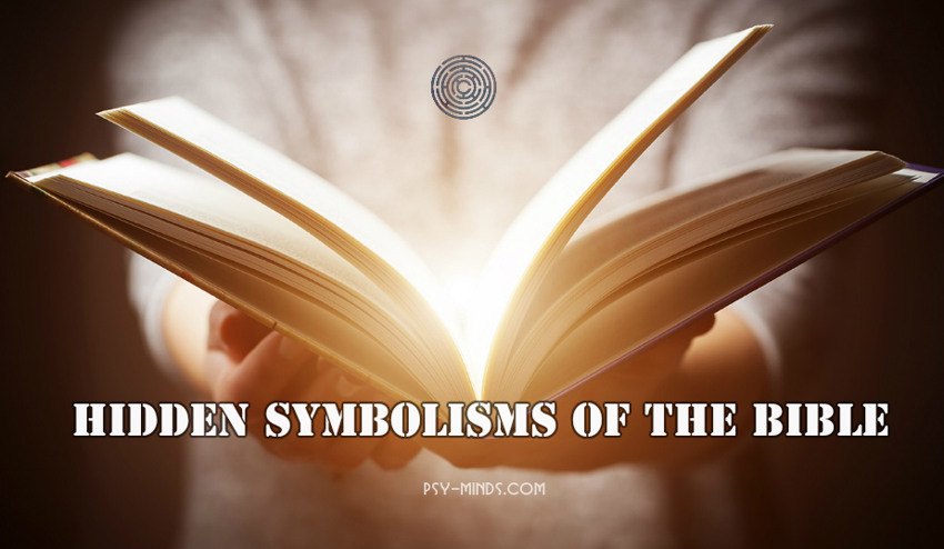 Hidden Symbolisms of the Bible ~ Psy Minds
