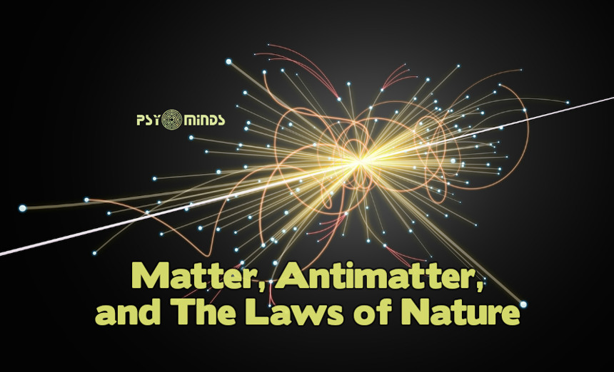 Matter, Antimatter, and The Laws of Nature