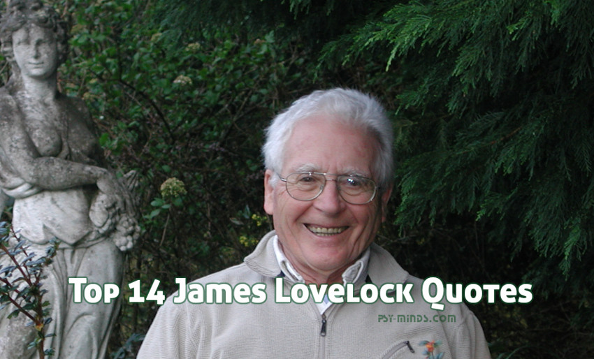Top 14 James Lovelock Quotes