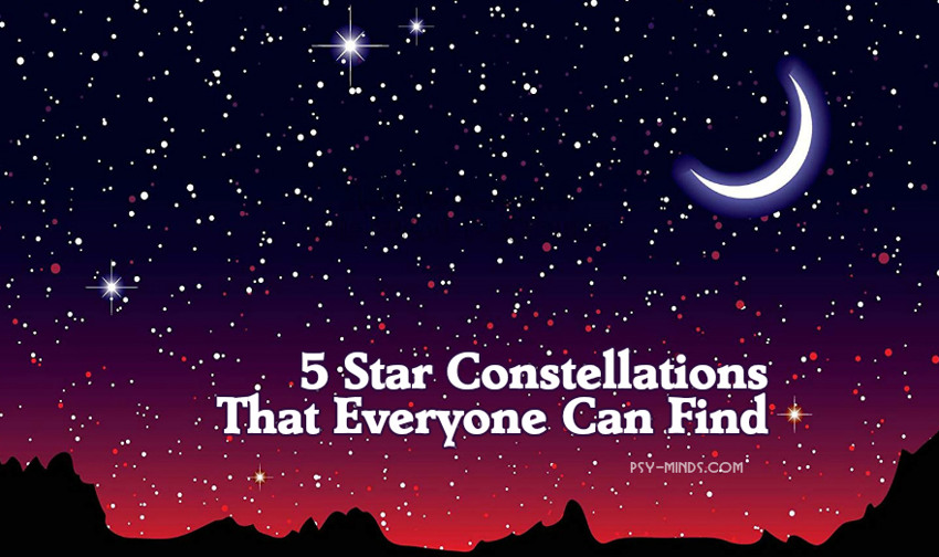 5 Star Constellations That Everyone Can Find