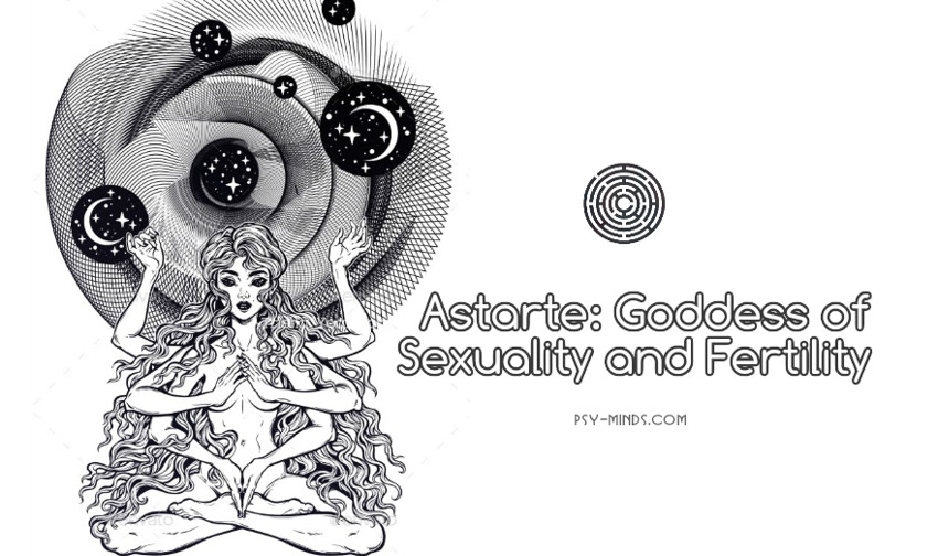 Astarte Goddess of Sexuality and Fertility