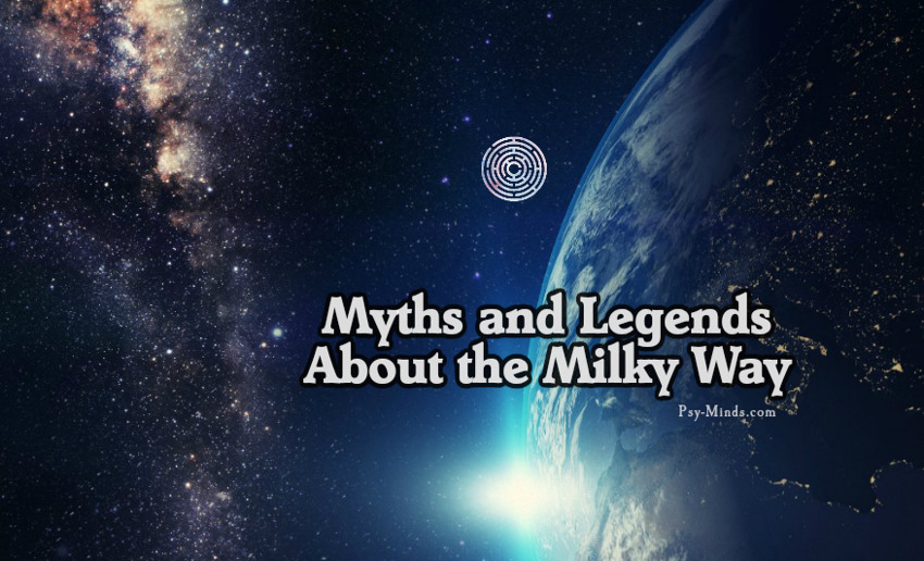 Myths and Legends About the Milky Way