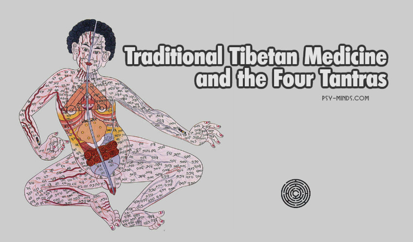 Traditional Tibetan Medicine and the Four Tantras