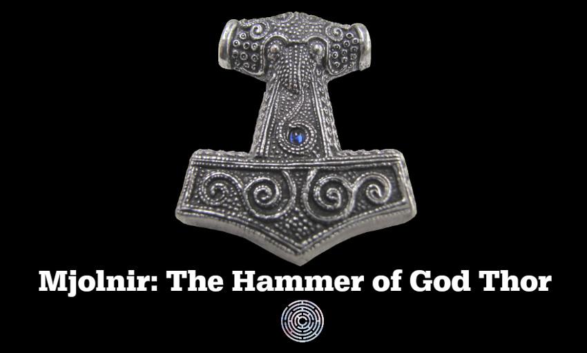 Mjolnir The Hammer of God Thor