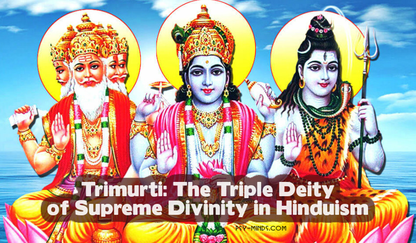 Trimurti The Triple Deity of Supreme Divinity in Hinduism