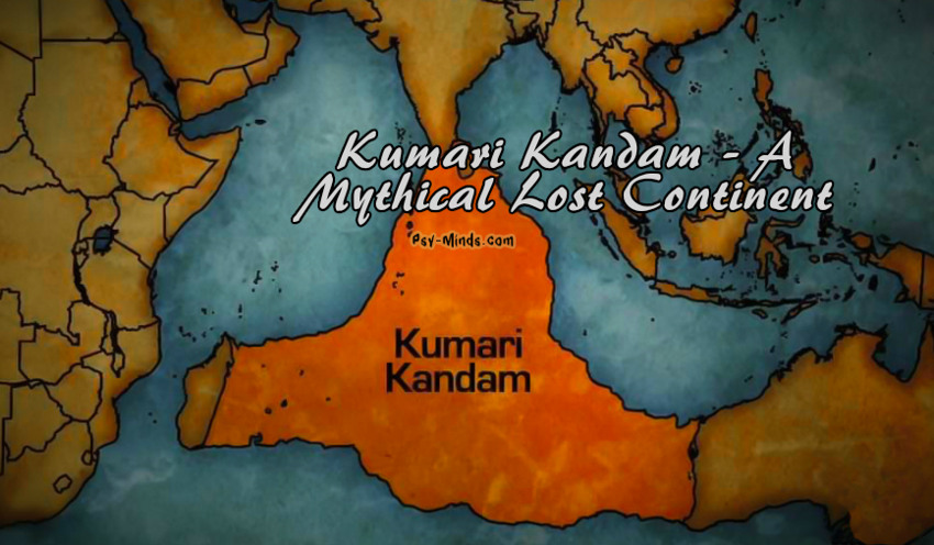 Kumari Kandam - A Mythical Lost Continent