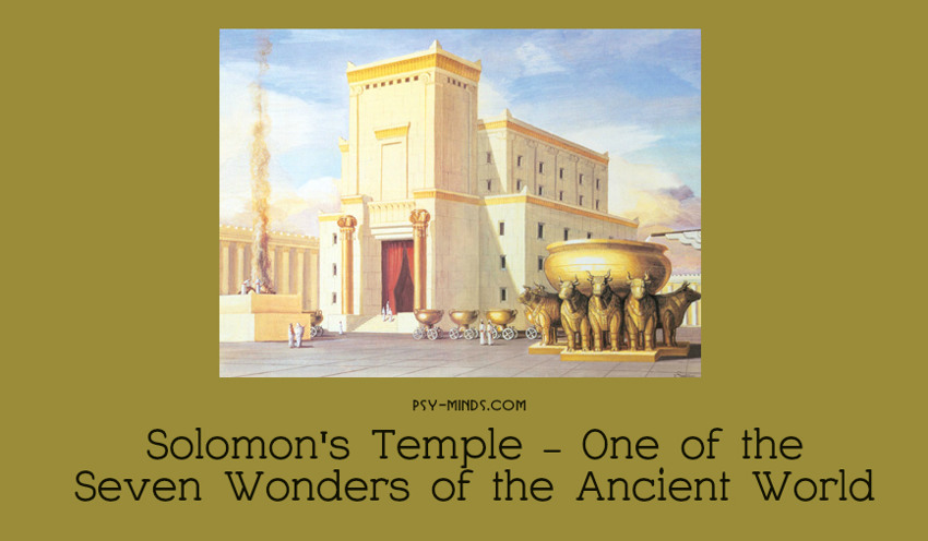 Solomon's Temple - One of the Seven Wonders of the Ancient World