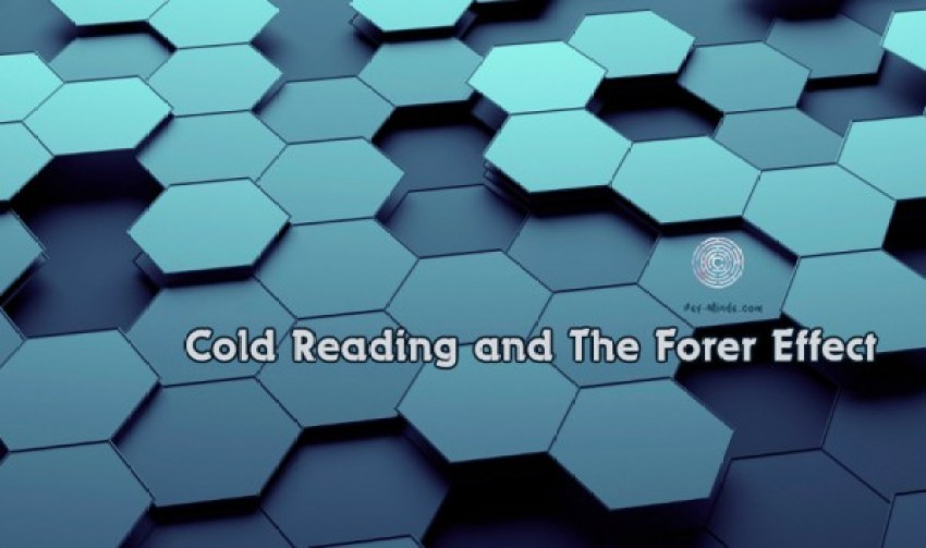 Cold Reading and The Forer Effect