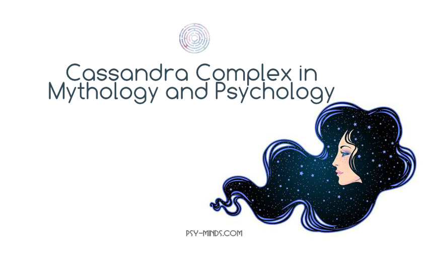 Cassandra Complex in Mythology and Psychology