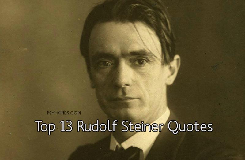 Top 13 Rudolf Steiner Quotes