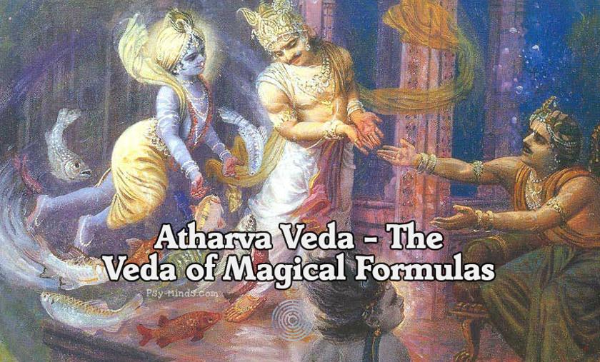 Atharva Veda - The Veda of Magical Formulas