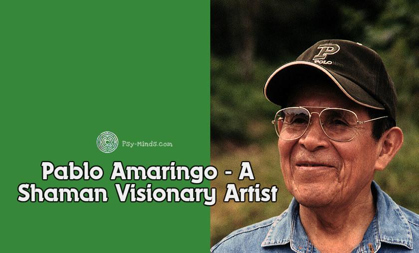 Pablo Amaringo - A Shaman Visionary Artist