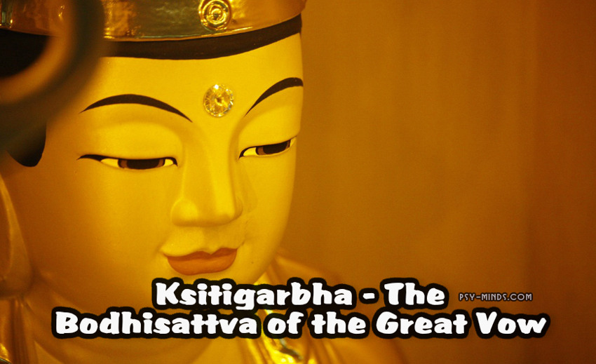 Ksitigarbha - The Bodhisattva of the Great Vow