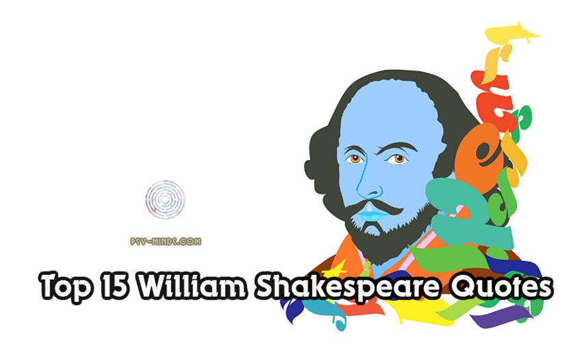 Top 15 William Shakespeare Quotes