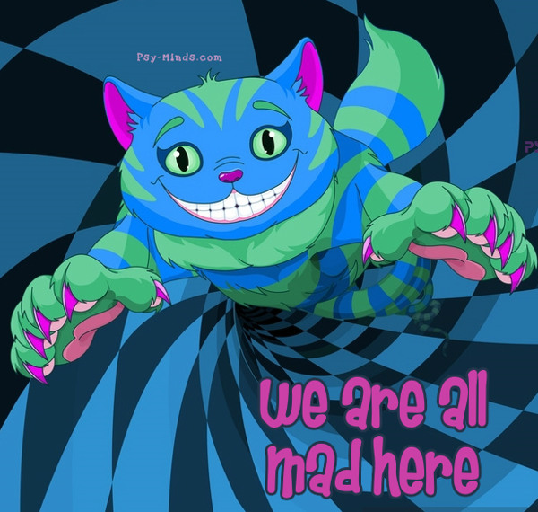 we are all mad here alice in wonderland