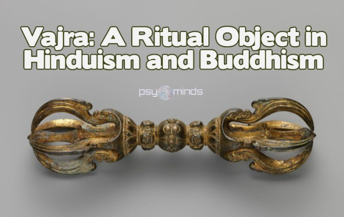Vajra A Ritual Object in Hinduism and Buddhism