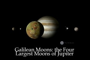Galilean Moons: the Four Largest Moons of Jupiter