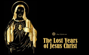 The Lost Years of Jesus Christ