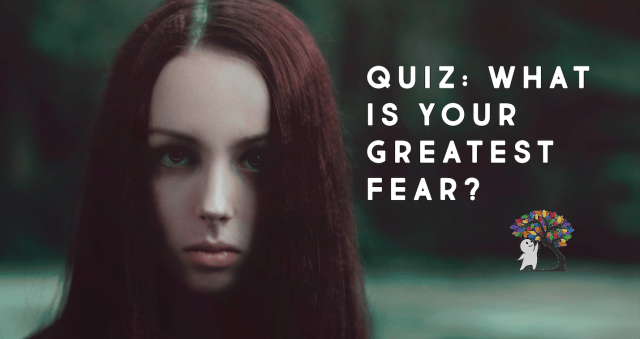 This Personality Quiz Will Determine Your Greatest Fear