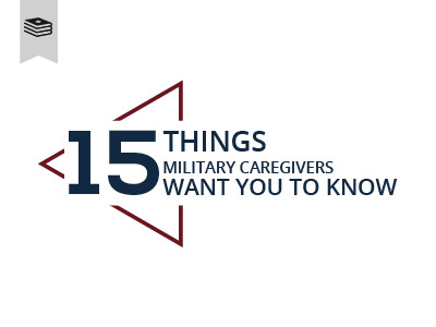 15 Things Military Caregivers Want You to Know Course