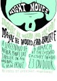 Night Moves Poster 6-3-14 by Ellena Donlon
