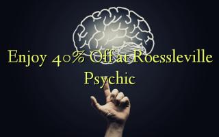 Nyd 40% Off på Roessleville Psychic
