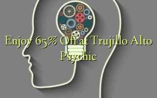 Furahia 65% Toa kwenye Trujillo Alto Psychic