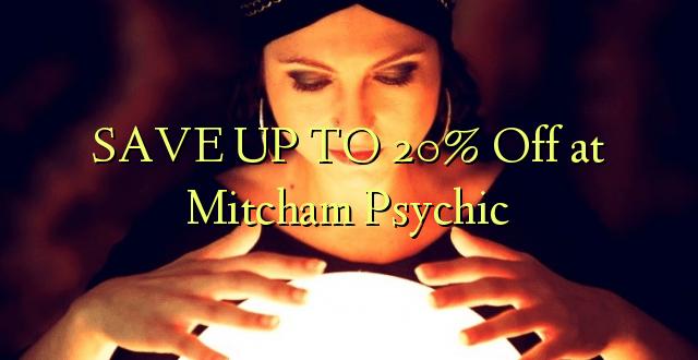 SPAR OP TIL 20% Off på Mitcham Psychic