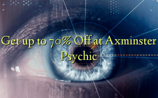Get up to 70% Off at Axminster Psychic