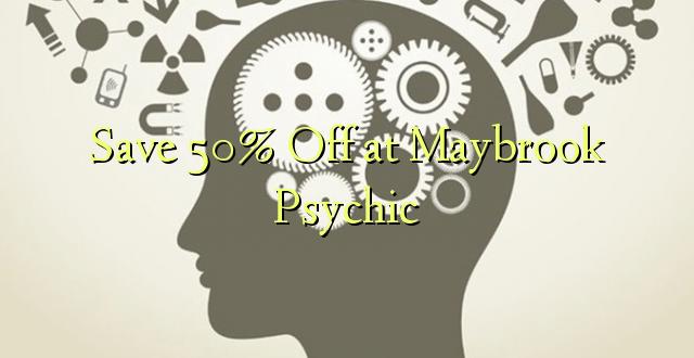 Gem 50% Off ved Maybrook Psychic