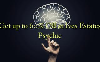 Få op til 60% Off ved Ives Estates Psychic