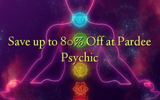 Save up to 80% Off at Pardee Psychic