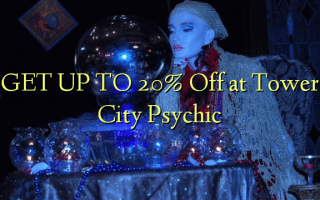 GET UP TO 20% Off at Tower City Psychic