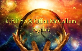 GET 80% Off at McCallum Psychic