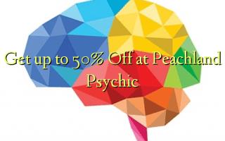 Pata hadi 50% Toka kwenye Peachland Psychic