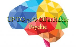 UP TO 70% Kutoka kwenye Halsey Psychic