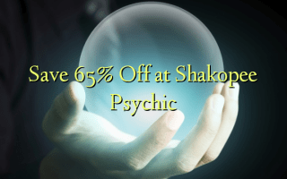 Save 65% Off at Shakopee Psychic