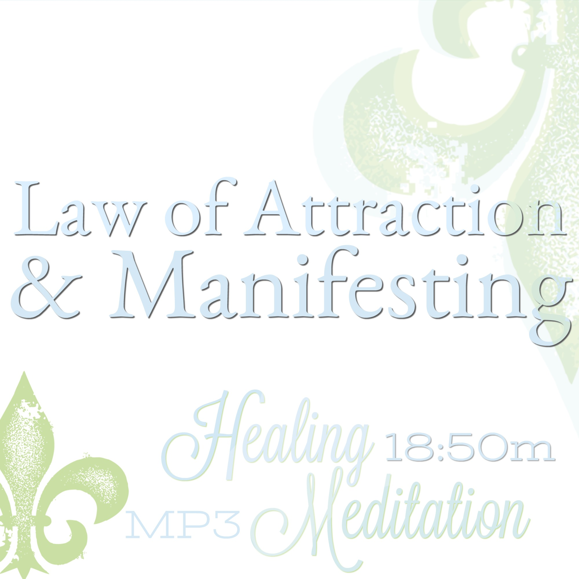 Manifesting and Law of Attraction, manifesting meditation, LOA meditation, reiki meditation