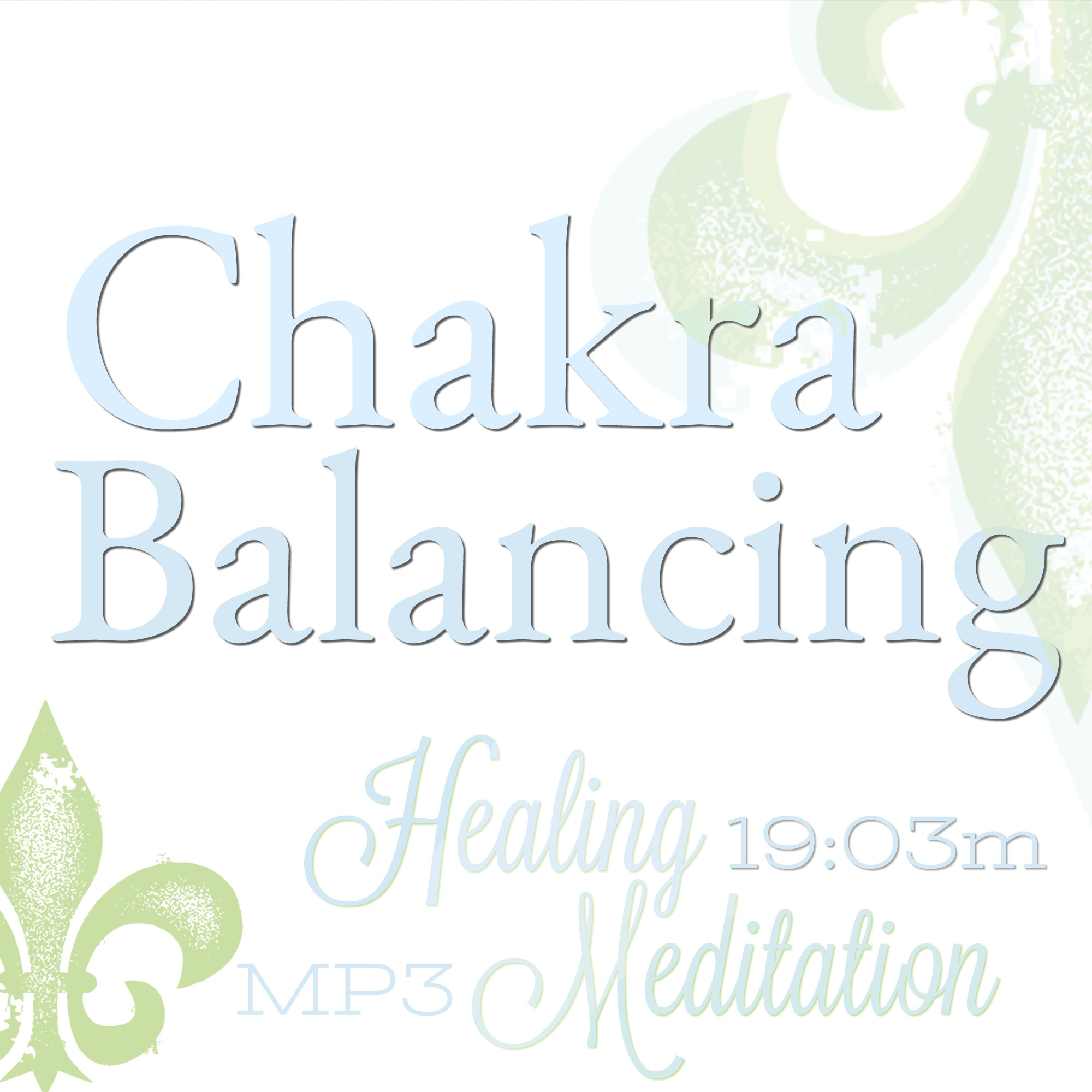 Chakra balancing, Chakra Clearing meditation, chakra healing meditation