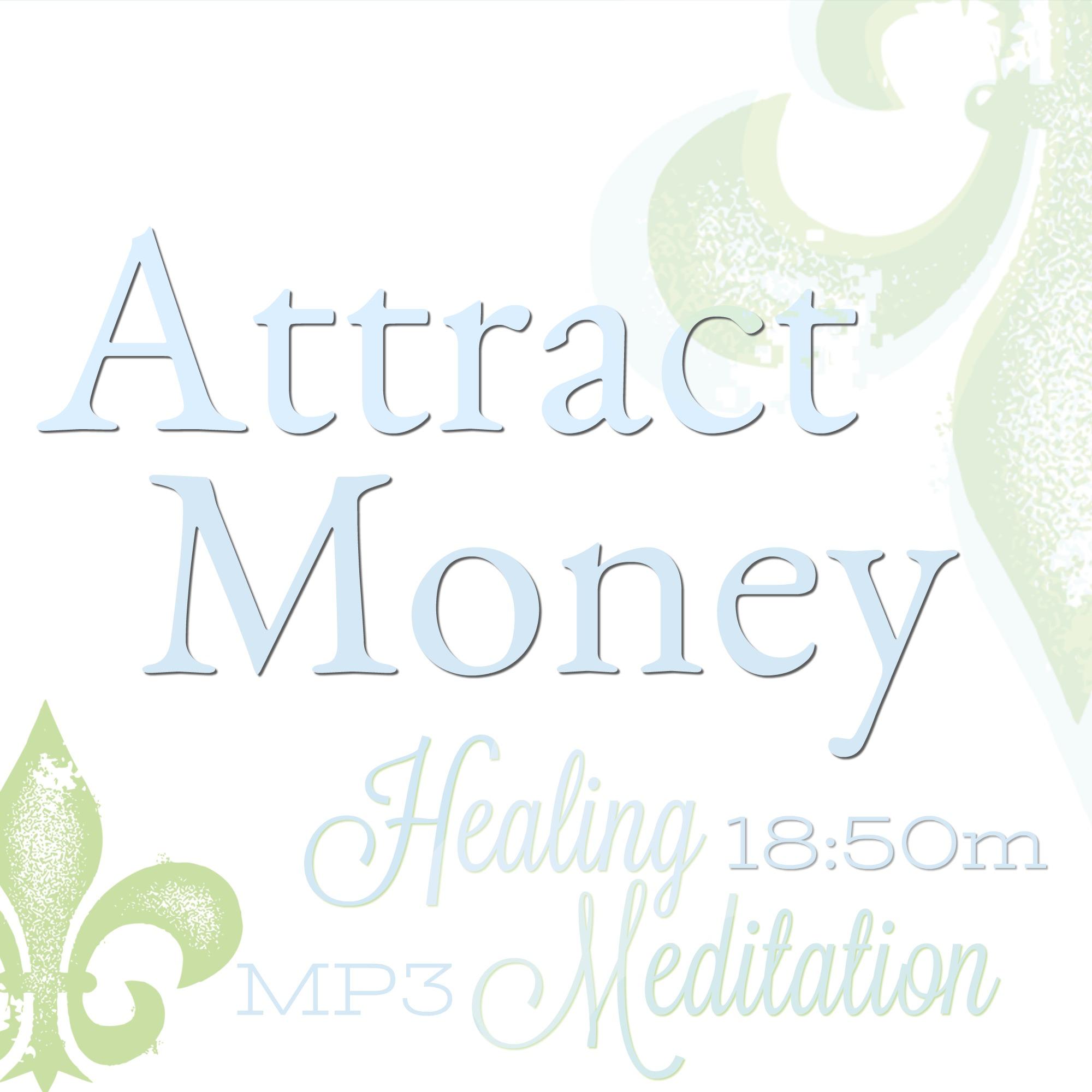 attract money meditation, money magnet meditation, money meditation
