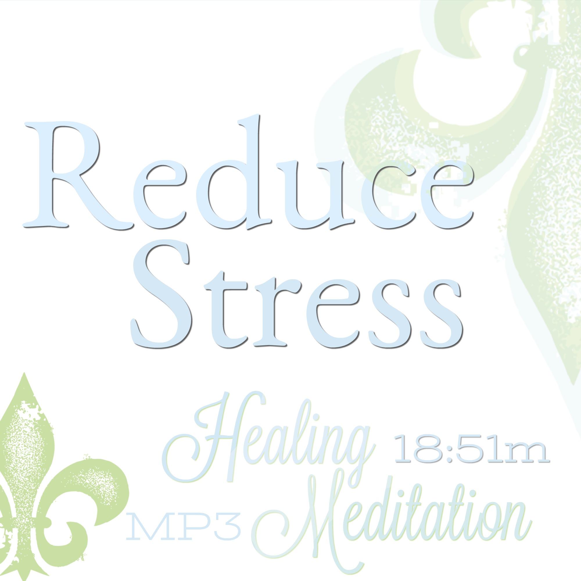 Reduce Stress meditation, relaxation meditation, relax now meditation