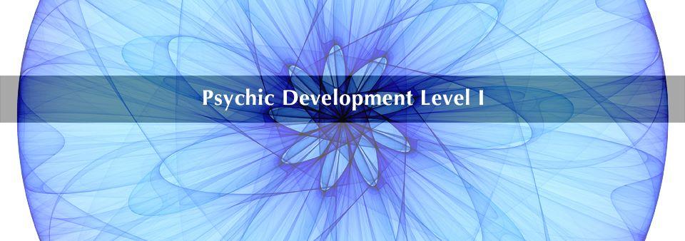 Psychic Development Level 1